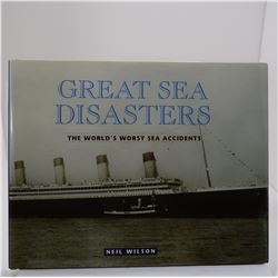Wilson: Great Sea Disasters: The World's Worst Sea Disasters