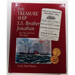 Bowers: (Signed) The Treasure Ship S.S. Brother Jonathan: Her Life and Loss 1850-1865