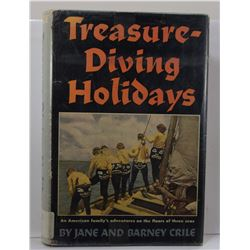 Crile: (Signed) Treasure-Diving Holidays: An American Family's Adventures on the Floors of Three Sea