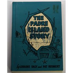 Daly: (Signed) The Padre Island Story
