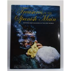 Fine: Treasures of the Spanish Main: Shipwrecked Galleons in the New World