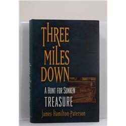 Hamilton-Paterson: Three Miles Down: A Hunt for Sunken Treasure