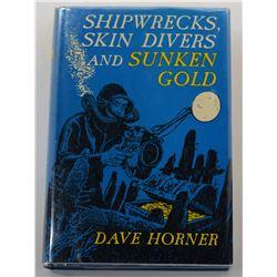 Horner: (Signed) Shipwrecks, Skin Divers and Sunken Gold