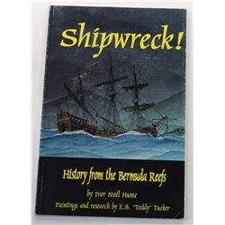 Hume: (Signed) Shipwreck! - History from the Bermuda Reefs