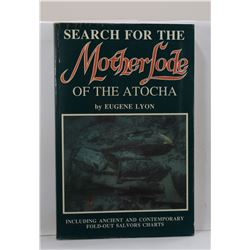 Lyon: Search for the Mother Lode of the Atocha