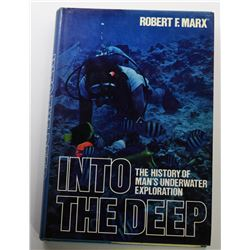 Marx: (Signed) Into the Deep: The History of Man's Underwater Exploration