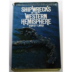 Marx: (Signed) Shipwrecks of the Western Hemisphere