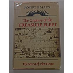 Marx: The Capture of the Treasure Fleet - The Story of Piet Heyn
