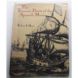 Marx: The Treasure Fleets of the Spanish Main