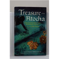 Mathewson: Treasure of the Atocha: A Four Hundred Million Dollar Archaeological Adventure