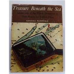 McDonald: Treasure Beneath the Sea: Adventures of the Wreck Detectives in their Search for Sunken Sh