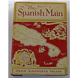 Means: The Spanish Main - Focus of Envy 1492-1700