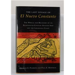 Pearson: The Last Voyage of El Nuevo Constante: The Wreck and Recovery of an Eighteenth-Century Span