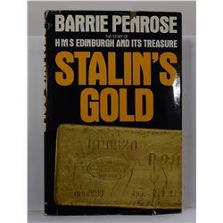 Penrose: Stalin's Gold: The Story of HMS Edinburgh and Its Treasure
