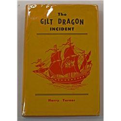 Turner: The Gilt Dragon Incident