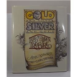 Schwartz: Gold and Silver, Silver and Gold: Tales of Hidden Treasure