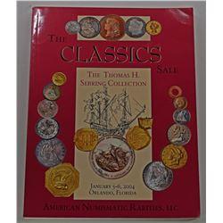 American Numismatic Rarities, LLC. THE THOMAS H. SEBRING COLLECTION