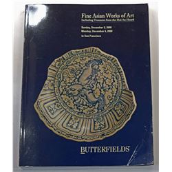 Butterfields. FINE ASIAN WORKS OF ART INCLUDING TREASURES FROM THE HOI AN HOARD