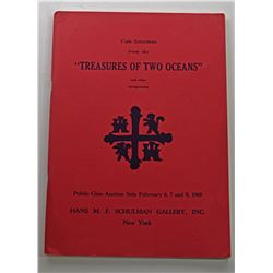 Hans M.F. Schulman Gallery, Inc. COIN SELECTIONS FROM THE TREASURES OF TWO OCEANS AND OTHER CONSIGNM