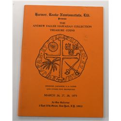 Harmer, Rooke Numismatics, Ltd. THE ANDREW FALLER HAWAIIAN COLLECTION - TREASURE COINS