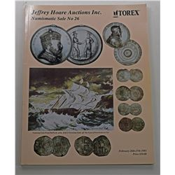 Jeffrey Hoare Auctions, Inc. NUMISMATIC SALE NO. 26 FEATURING COINS FROM THE WRECK OF THE H.M.S. FEV