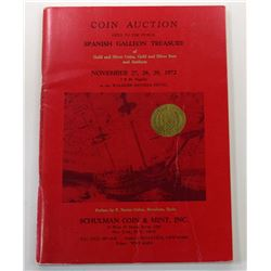 Schulman Coint & Mint, Inc. SPANISH GALLEON TREASURE OF GOLD AND SILVER COINS, GOLD AND SILVER BARS