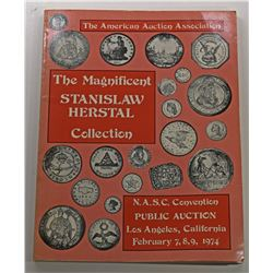 The American Auction Association. THE MAGNIFICENT STANISLAW HERSTAL COLLECTION