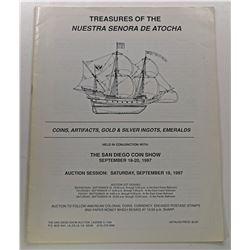 The San Diego Coin Show. TREASURES OF THE NUESTRA SENORA DE ATOCHA: COINS, ARTIFACTS, GOLD & SILVER
