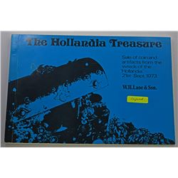 W.H. Lane & Son. (Signed) THE HOLLANDIA TREASURE Signed by the Salvor Rex B Cowan