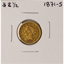 1871-S $2 1/2 Liberty Head Quarter Eagle Gold Coin