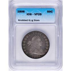 1806 Draped Bust Half Dollar Coin ICG VF25 Knobbed 6, LG Stars