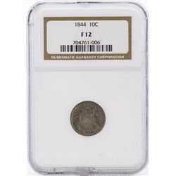 1844 Seated Liberty Dime NGC F12