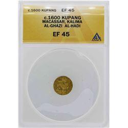 c.1600 Macassar Al-Ghazi Kupang Gold Coin ANACS XF45