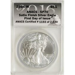 2016-W $1 American Silver Eagle Coin Satin Finish ANACS SP70 First Day of Issue