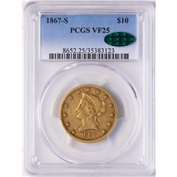 1867-S $10 Liberty Head Eagle Gold Coin PCGS VF25 CAC