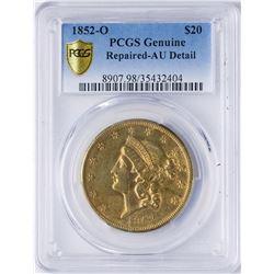 1852-O $20 Liberty Head Double Eagle Gold Coin PCGS AU Details