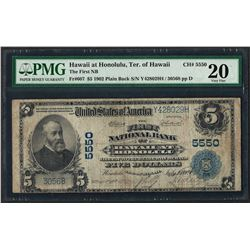 1902 PB $5 First NB of Hawaii at Honolulu CH# 5550 National Currency Note PMG Ve