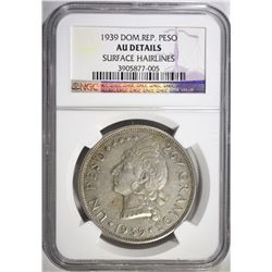 1939 DOMINICAN REPUBLIC PESO NGC AU