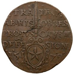 MAASTRICHT: Siege Coinage, AE 25 stivers (26.71g), 1579. EF