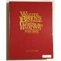Breen, Walter. Walter Breen's Encyclopedia of United States Half Cents, 1793-1857