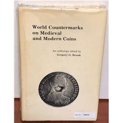 Brunk, Gregory G. World Countermarks on Medieval and Modern Coins