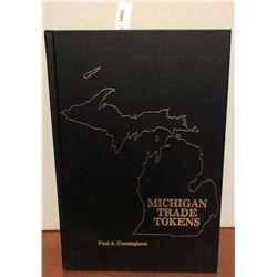 Cunningham, Paul A. Michigan Trade Tokens