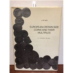 De Mey, Jean. European Crown Size Coins and Their Multiples: Volume 1; Germany 1486-1599