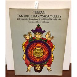 Douglas, Nik. Tibetan Tantric Charms and Amulets: 230 Examples Reproduced from Original Woodblocks