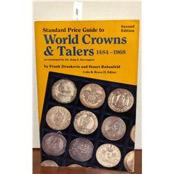 Draskovic, Frank and Rubenfeld, Stuart. Standard Price Guide to World Crowns & Talers 1484-1968