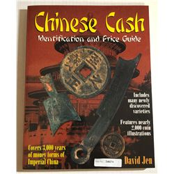 Jen, David. Chinese Cash: Identification and Price Guide