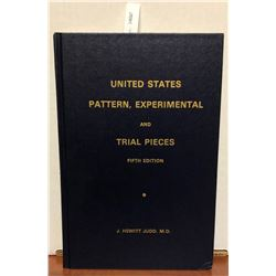 Judd M.D., J. Hewitt. United States Pattern, Experimental and Trial Pieces