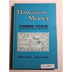 Medcalf, Donald. Hawaiian Money: Standard Catalog