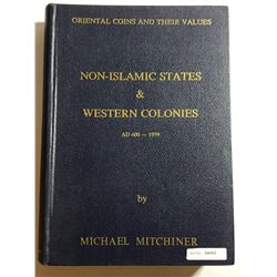 Mitchiner, Michael. Oriental Coins and their Values - Non-Islamic States & Weste