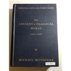 Mitchiner, Michael. Oriental Coins and their Values - The Ancient and Classical